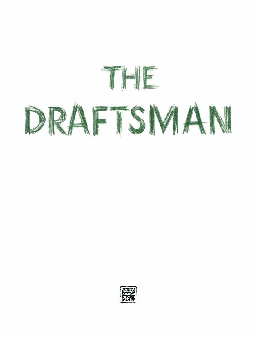 Monochrome: The Draftsman